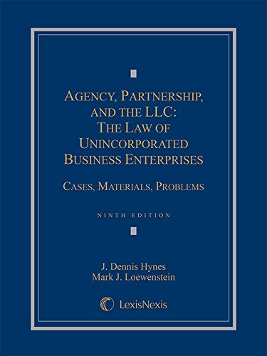 9781630444662: Agency, Partnership and the LLC: The Law of Unincorporated Business Enterprises, Cases, Materials, Problems (2015)