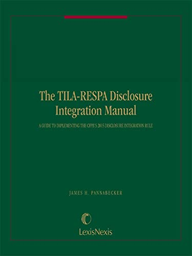 9781630447311: The TILA-RESPA Disclosure Integration Manual: A Guide to Implementing the CFPB 2015 DI Rule