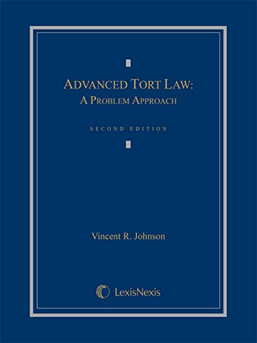 9781630447830: Advanced Tort Law: A Problem Approach (2014)