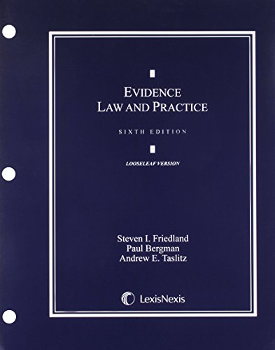 Evidence Law & Practice:Cases & Materials