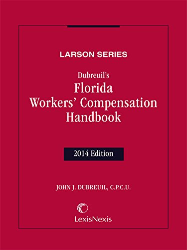 9781630449889: Dubreuil's Florida Workers' Compensation Handbook (2014)