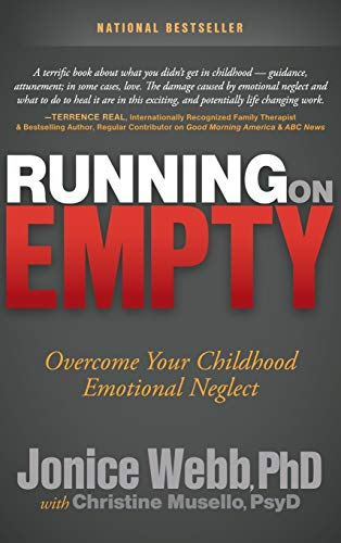 9781630471040: Running on Empty: Overcome Your Childhood Emotional Neglect