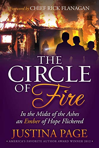 The Circle of Fire: In the Midst of the Ashes an Ember of Hope Flickered (Morgan James Faith): ...