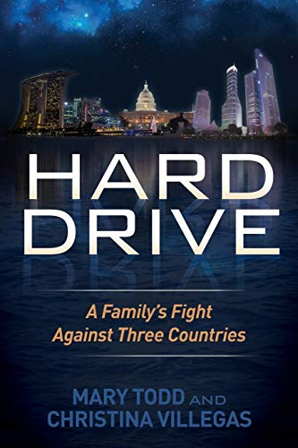 9781630473365: Hard Drive: A Family's Fight Against Three Countries