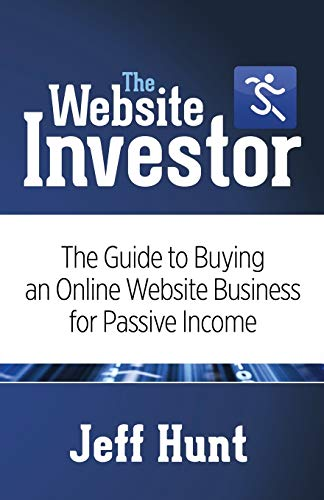9781630473662: The Website Investor: The Guide to Buying an Online Website Business for Passive Income