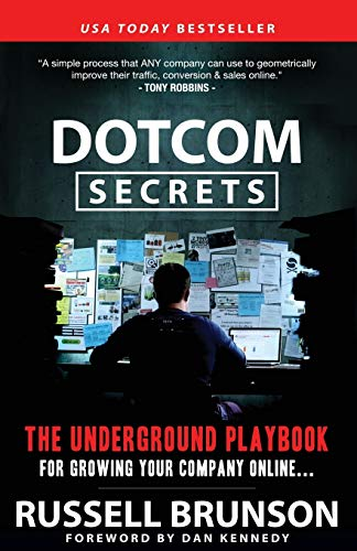 9781630474775: DotCom Secrets: The Underground Playbook for Growing Your Company Online (1st Edition)