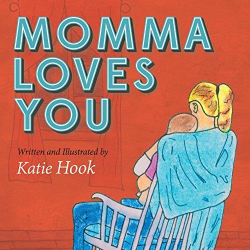 9781630474959: Momma Loves You (Morgan James Faith/Morgan James Kids)