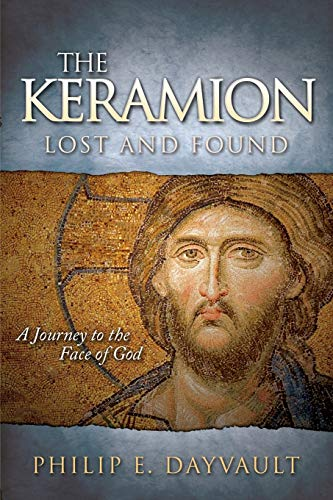 9781630476427: The Keramion, Lost and Found: A Journey to the Face of God (Faith)