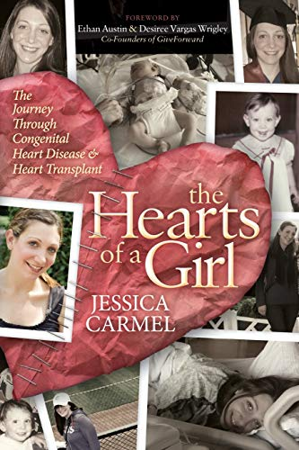 9781630477554: The Hearts of a Girl: The Journey Through Congenital Heart Disease and Heart Transplant