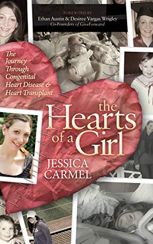 9781630477578: The Hearts of a Girl: The Journey Through Congenital Heart Disease and Heart Transplant