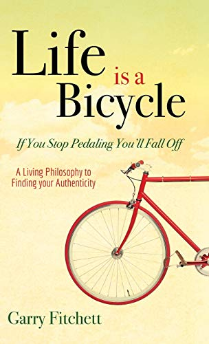 9781630477677: Life is a Bicycle