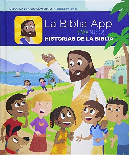 9781630490669: La Biblia App Para Ninos Historias de la Biblia (The Bible App For Kids Storybook Bible Spanish Edition)