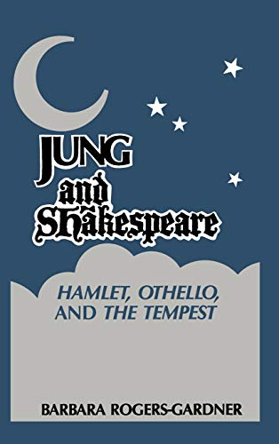 9781630510039: Jung and Shakespeare - Hamlet, Othello and the Tempest