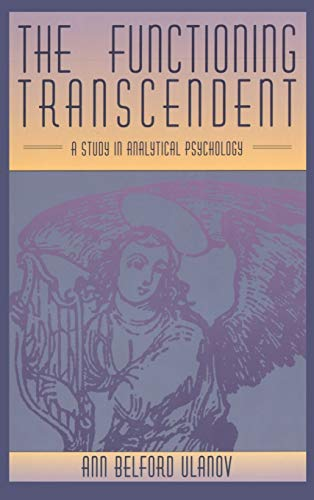 9781630510251: The Functioning Transcendent: A Study in Analytical Psychology
