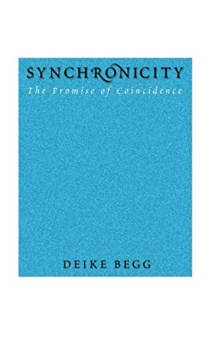 9781630510466: Synchronicity: The Promise of Coincidence