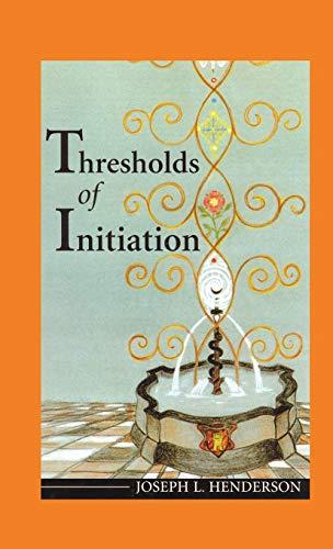9781630510480: Thresholds of Initiation