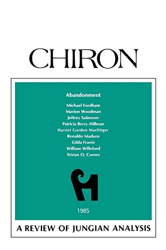 Abandonment; A Review of Jungian Analysis.: Stein, Murray; Schwartz-Salant,