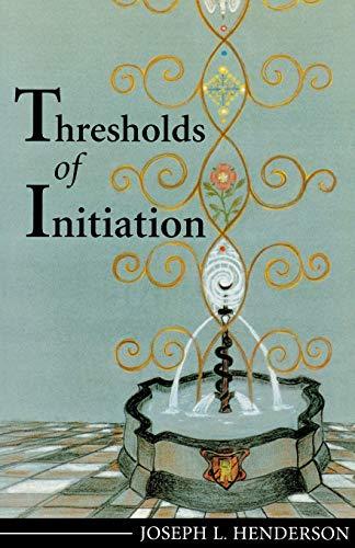 Thresholds of Initiation [Paperback]: Joseph L. Henderson