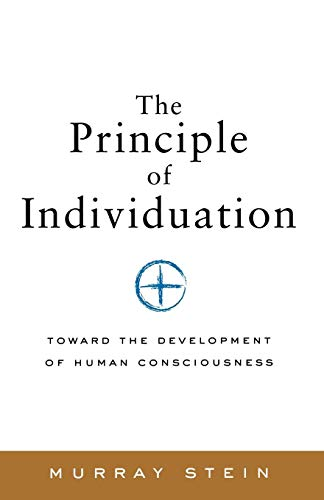 9781630512644: The Principle of Individuation: Toward the Development of Human Consciousness
