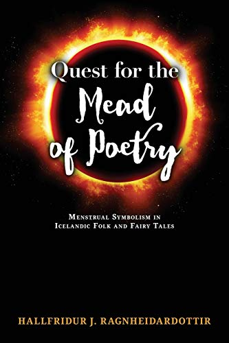 Quest for the Mead of Poetry: Menstrual