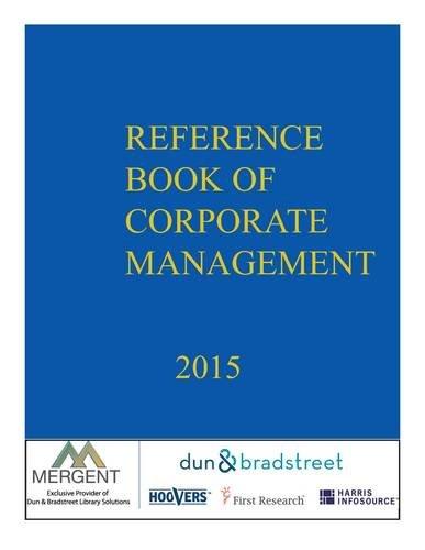 Dunn Bradstreet Reference Book of Corporate Management 2015 (Paperback): Dunn Bradstreet Books