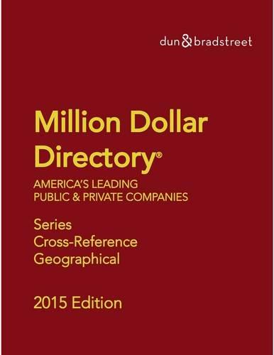 Dunn Bradstreet Million Dollar Directory 2015: Five: Dunn Bradstreet Books