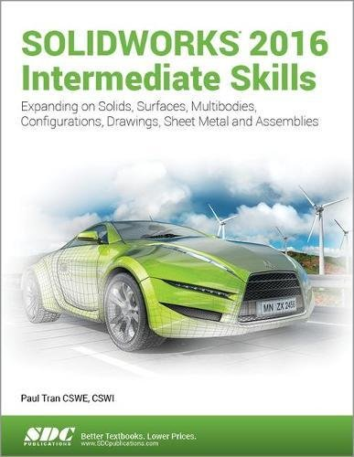 9781630570163: SOLIDWORKS 2016 Intermediate Skills