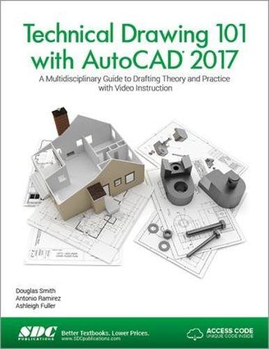 9781630570415: Technical Drawing 101 with AutoCAD 2017