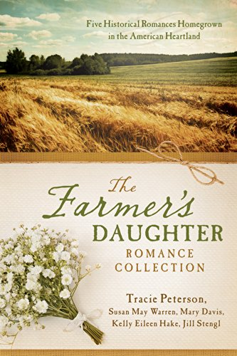 The Farmer's Daughter Romance Collection Paperback: Various Authors