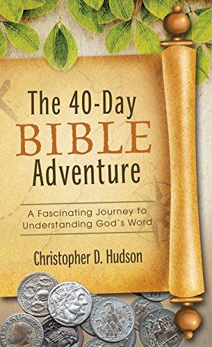 40-Day Bible Adventure (Value Books): Hudson Christopher