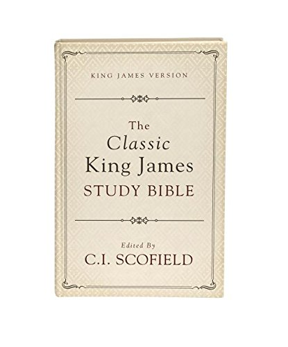 Classic King James Study Bible: Edited by: Scofield, C. I.