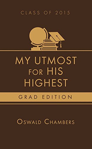 9781630587109: My Utmost for His Highest 2015 Grad Edition: