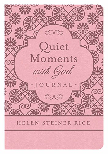 9781630587277: Helen Steiner Rice: Quiet Moments with God Journal