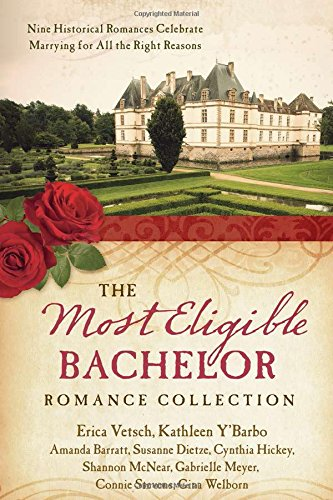 The Most Eligible Bachelor Romance Collection: Nine Historical Novellas Celebrate Marrying for All ...