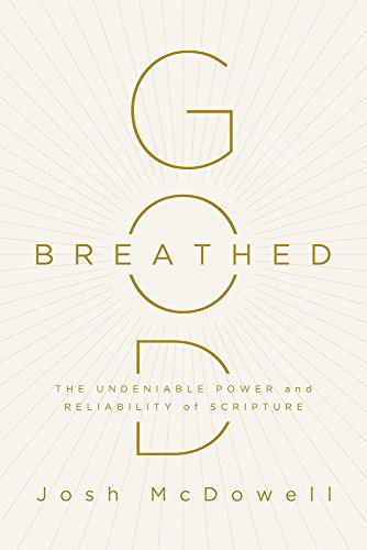 9781630589417: God-Breathed: The Undeniable Power and Reliability of Scripture