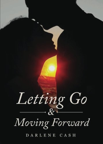 9781630632779: Letting Go and Moving Forward