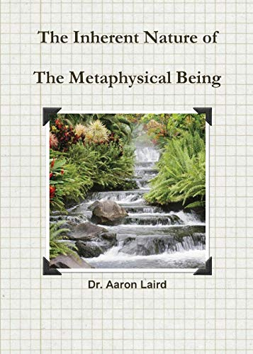9781630633998: The Inherrent Nature of the Metaphysical Being