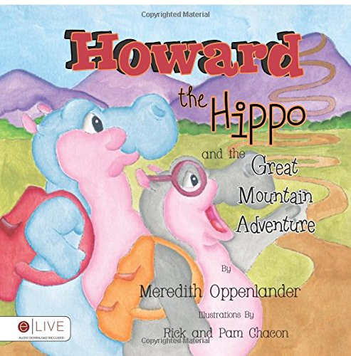 9781630634797: Howard the Hippo and the Great Mountain Adventure