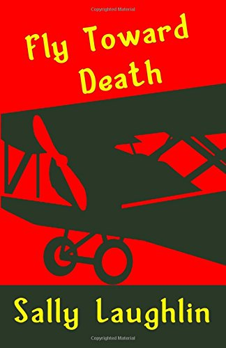 9781630661298: Fly Toward Death