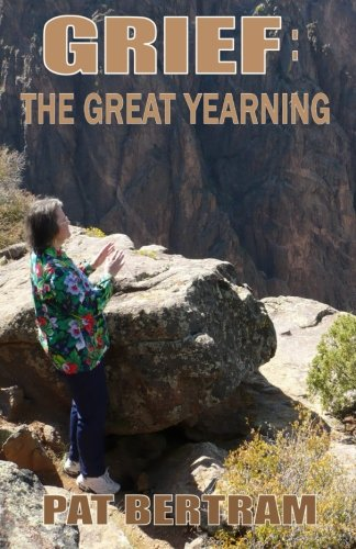 9781630663698: Grief: The Great Yearning