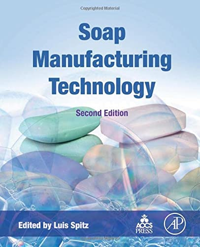 9781630670658: Soap Manufacturing Technology, Second Edition