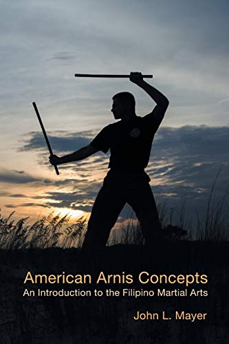 9781630685935: American Arnis Concepts: An Introduction to the Filipino Martial Arts