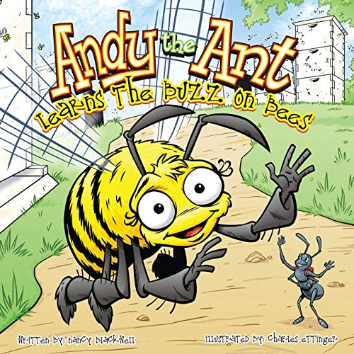9781630730017: Andy the Ant Learns the Buzz on Bees
