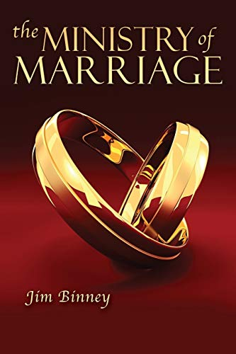 The Ministry of Marriage: Binney, Jim