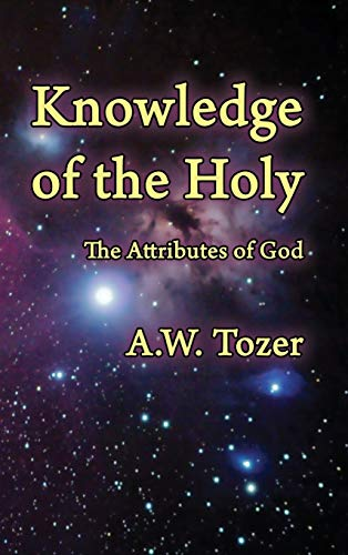 9781630731779: Knowledge of the Holy: The Attributes of God