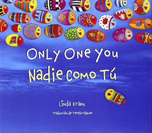 9781630760236: Only One You/Nadie Como Tú (English and Spanish Edition)