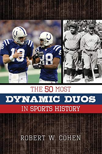 9781630760496: The 50 Most Dynamic Duos in Sports History