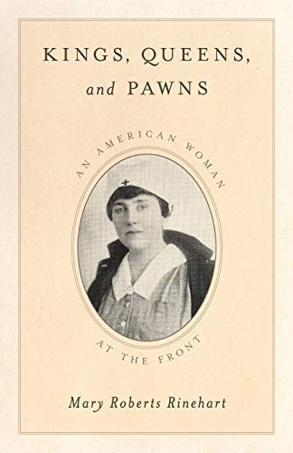 9781630760953: Kings, Queens, and Pawns: An American Woman at the Front