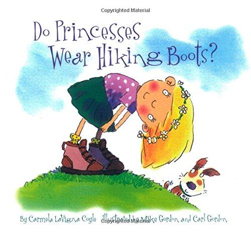 9781630761646: Do Princesses Wear Hiking Boots?