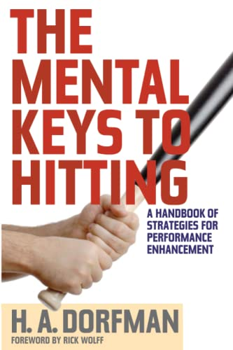 9781630761868: The Mental Keys to Hitting: A Handbook of Strategies for Performance Enhancement